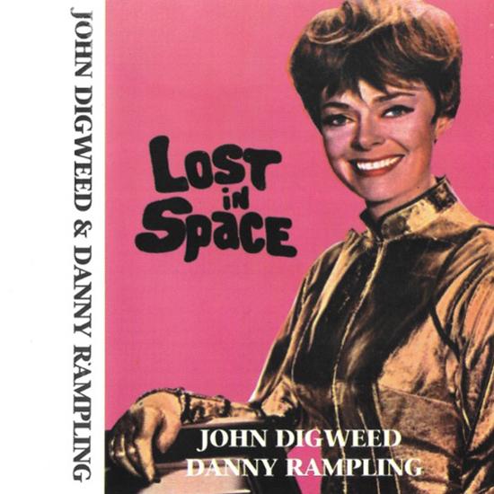 John Digweed & Danny Rampling  - Lost In Space 1994 cover.jpg