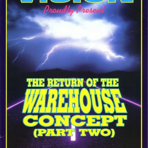 1_Vision_Return_of_the_Warehouse_Concept_Pt_II_Fri_March_26th_1993_T2__Hanger_Wiltshire.jpg