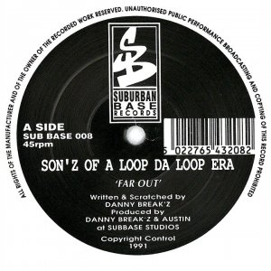 Sonz Of A Loop Da Loop Era - Far Out