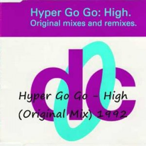 Hyper Go Go - High (Original Mix)