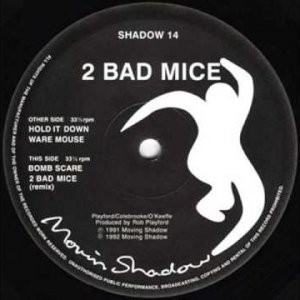 2 Bad Mice - Bombscare