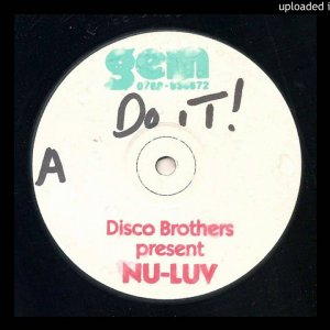 Disco Brothers Present Nu Luv - Do It